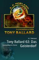 Tony Ballard 63: Das Geisterdorf