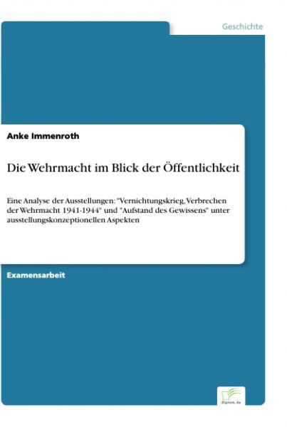 Die Wehrmacht im Blick der Öffentlichkeit