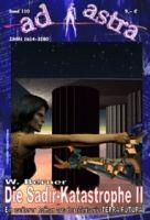 AD ASTRA 110: Die Sadir-Katastrophe II