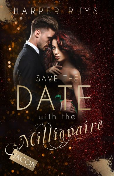 Save the Date with the Millionaire - Jacob