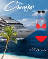 The Cruise  Part Two