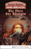 Honor Harrington: Die Ehre der Königin