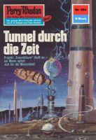 Perry Rhodan 664: Tunnel durch die Zeit (Heftroman)