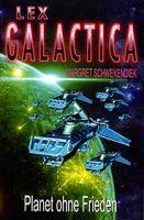 Lex Galactica 05 - Planet ohne Frieden