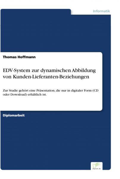 EDV-System zur dynamischen Abbildung von Kunden-Lieferanten-Beziehungen