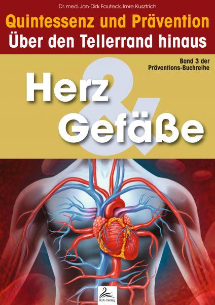 Herz & Gefäße: Quintessenz und Prävention