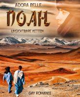 Noah - Unsichtbare Ketten