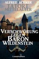 Verschwörung gegen Baron Wildenstein