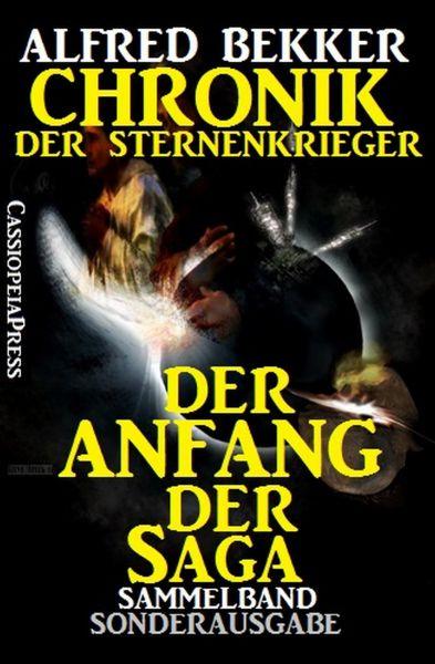 Chronik der Sternenkrieger: Der Anfang der Saga