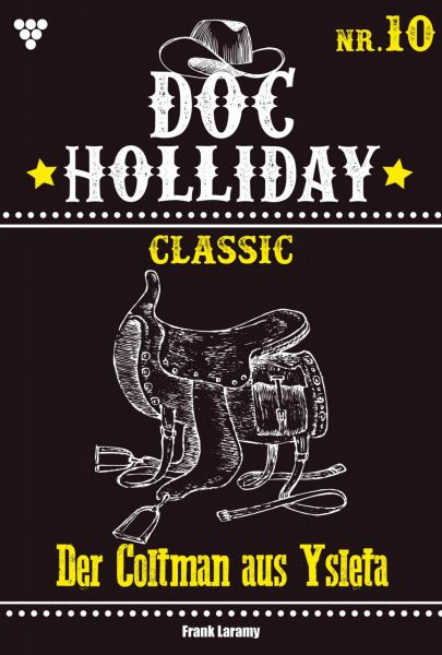 Doc Holliday Classic 10 – Western