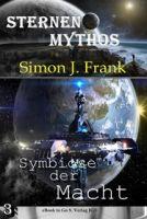 Symbiose der Macht ( Sternen-Mythos 3 )
