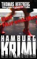 Der Hurenkiller: Wegners schwerste Fälle (1. Teil)