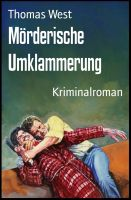 Mörderische Umklammerung