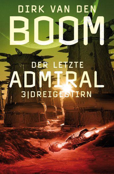 Der letzte Admiral 3: Dreigestirn