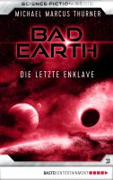Bad Earth 3 - Science-Fiction-Serie