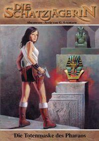 Die Schatzjaegerin 05 - Die Totenmaske des Pharaos