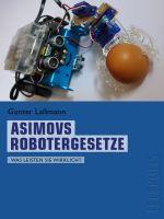 Asimovs Robotergesetze (Telepolis)