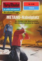 Perry Rhodan 2196: METANU-Nabelplatz (Heftroman)