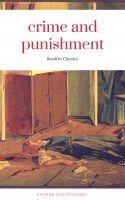Crime and Punishment (ReadOn Classics Editions)