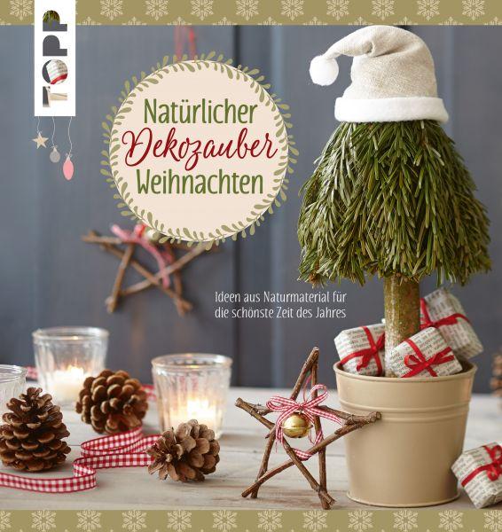 Natürlicher Dekozauber Weihnachten