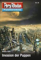 Planetenroman 29: Invasion der Puppen