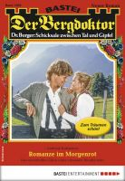 Der Bergdoktor 1900 - Heimatroman