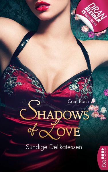 Sündige Delikatessen - Shadows of Love