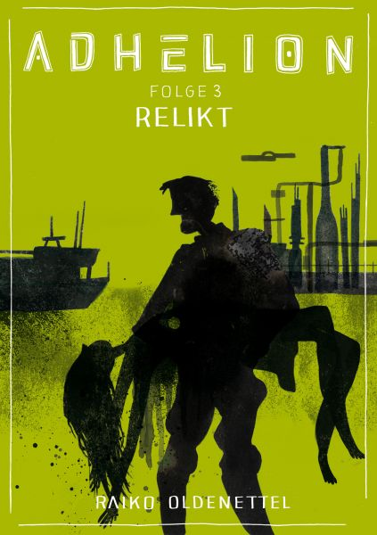 Adhelion 3: Relikt