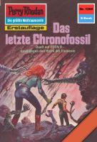 Perry Rhodan 1260: Das letzte Chronofossil (Heftroman)