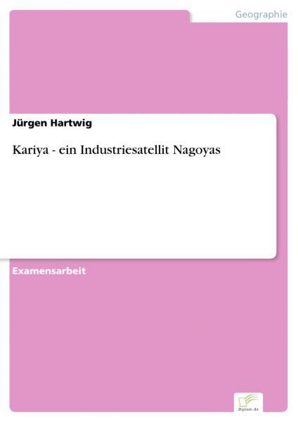 Kariya - ein Industriesatellit Nagoyas