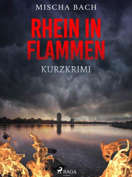 Rhein in Flammen - Kurzkrimi