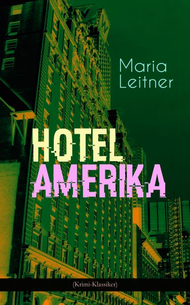 Hotel Amerika (Krimi-Klassiker)