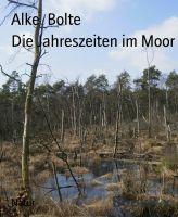 Die Jahreszeiten im Moor
