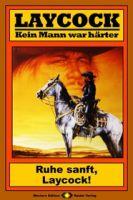 Laycock Western 185: Ruhe sanft, Laycock!
