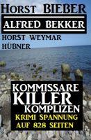 Kommissare, Killer, Komplizen