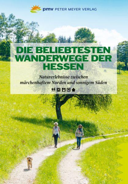 Die beliebtesten Wanderwege der Hessen