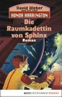 Honor Harrington: Die Raumkadettin von Sphinx