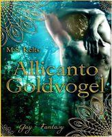 Allicanto - Goldvogel