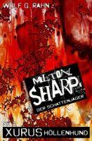 Milton Sharp 2: Xurus Höllenhund