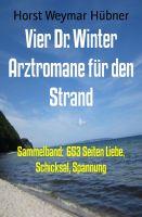Vier Dr. Winter Arztromane für den Strand