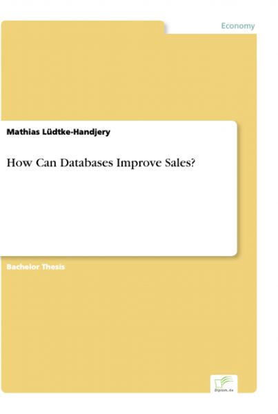 How Can Databases Improve Sales?