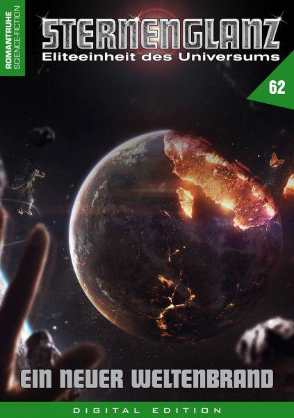 Sternenglanz 62 - Ein neuer Weltenbrand