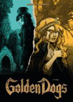 Golden Dogs, Band 4 - Vier