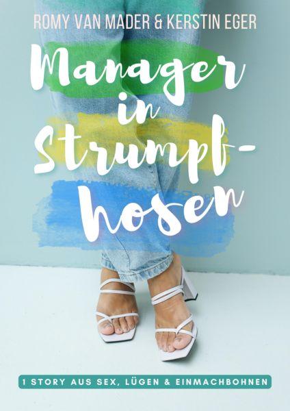 Manager in Strumpfhosen