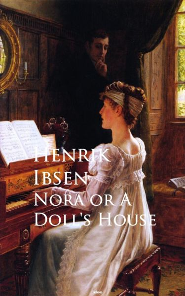 Nora or A Doll's House