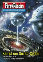 Perry Rhodan 2931: Kampf um Quinto-Center