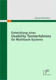 Entwicklung eines Usability Testverfahrens für Multitouch-Systeme