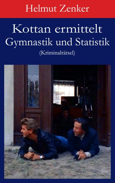 Kottan ermittelt: Gymnastik und Statistik