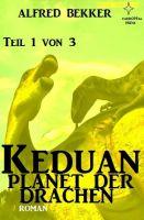 Keduan - Planet der Drachen, Teil 1 von 3