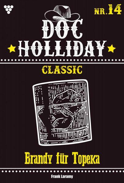 Doc Holliday Classic 14 – Western